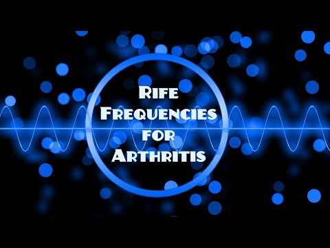 Royal Rife Frequencies for Arthritis (General) With Nature Sounds