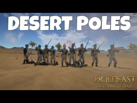 DESERT POLES - Holdfast: Nations at War