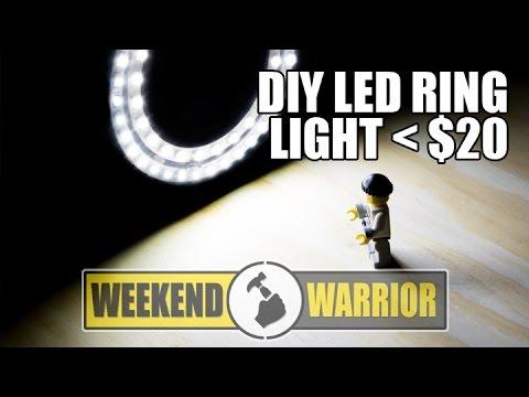 DIY LED RING LIGHT FOR UNDER $20   WEEKEND WARRIOR