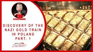 Nazi Gold Train Discovery (Hello Darlink! Ep 28)
