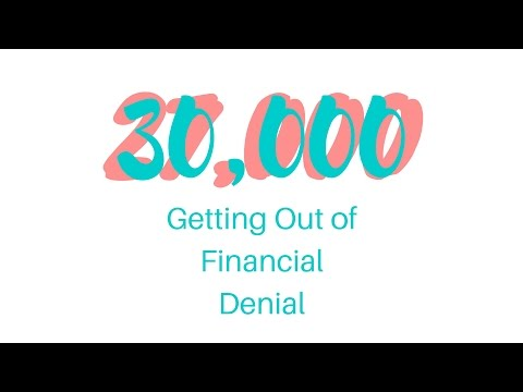 Getting out of Financial Denial
