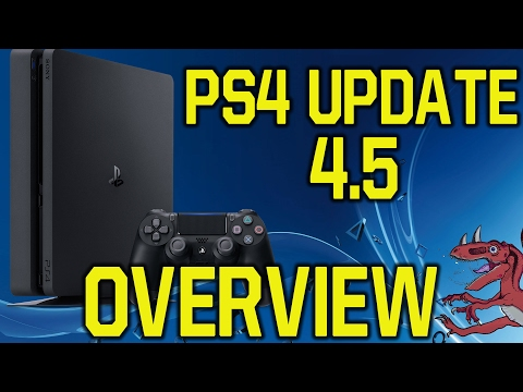 PS4 Update 4.5 Overview - NO PSN NAME CHANGE (PS4 4.5 update - New PS4 Update)