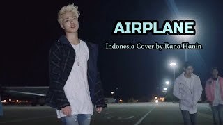 3 42 MB] Download [Indonesia Version] iKON - AIRPLANE Mp3