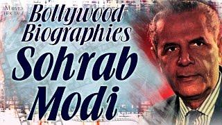 Sohrab Modi | Bollywood Biographies | Parsi Actor, Director & Producer