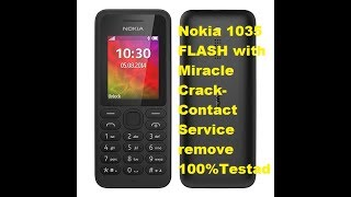 Nokia 1035 FLASH with Miracle Crack- Contact Service remove 100