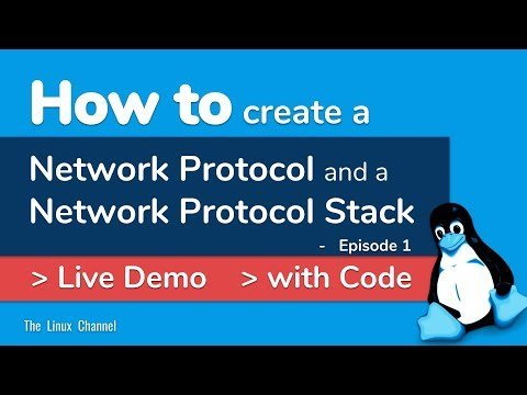 339 How to create or architect a Network Protocol and a Network Protocol Stack - Live Demo