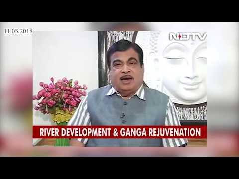 We have planned to clean 70%-80% of the Ganga river by March 2019 : Shri Nitin Gadkari