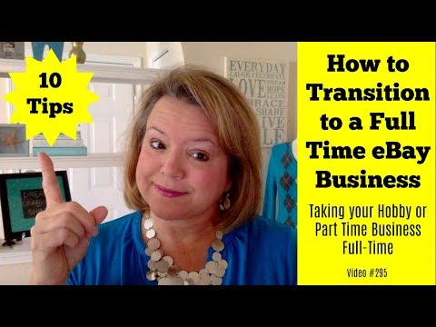 10 Tips for Going eBay Full Time - How to Transition from Part Time or a Hobby