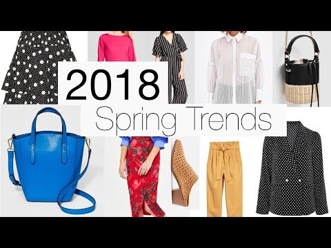 2018 Spring Trends To Shop Now