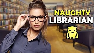 Getting Freaky with the Local Librarian (surprising)
