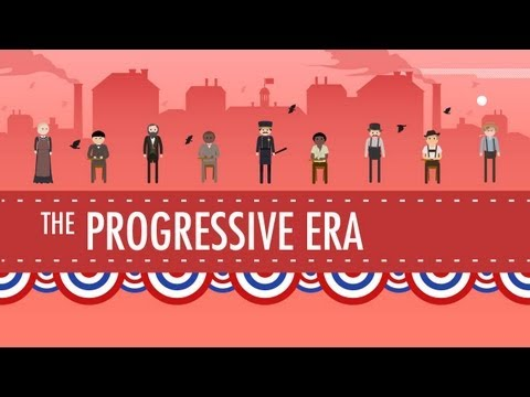 The Progressive Era: Crash Course US History #27