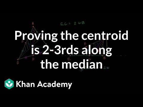 Proving that the centroid is 2-3rds along the median | Geometry | Khan Academy