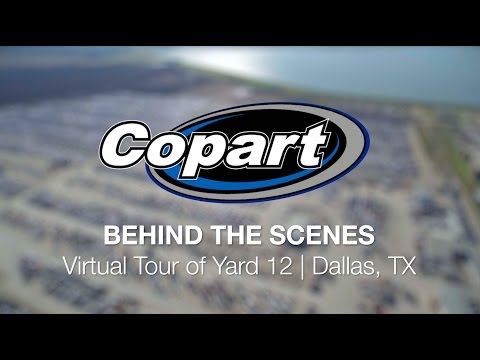 Copart: Behind the Scenes – Virtual Tour of Yard 12 | Dallas, TX