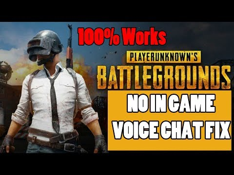 FIX PUBG in Game Voice Chat Not Working 2018