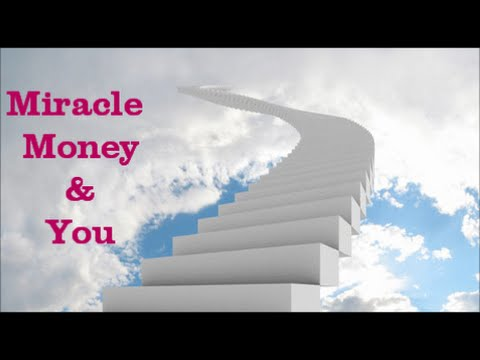 MIRACLE MONEY & YOU 1,000's Of Money Messages