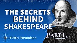 Shakespeare - A Rosicrucian? Ft. The Shakespeare code breaker: Petter Amundsen (1:3)