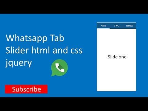 Whatsapp like tab slider html and css + jquery