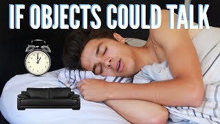 If Objects Could Talk!? | Brent Rivera