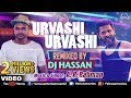 Urvashi Urvashi - Remix | DJ Hassan | A.R Rehman | Prabhu Deva | Latest Hindi Remix Songs 2017