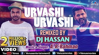 Urvashi Urvashi Remix , DJ Hassan , A.R Rehman , Prabhu Deva , Latest Hindi Remix Songs 2017