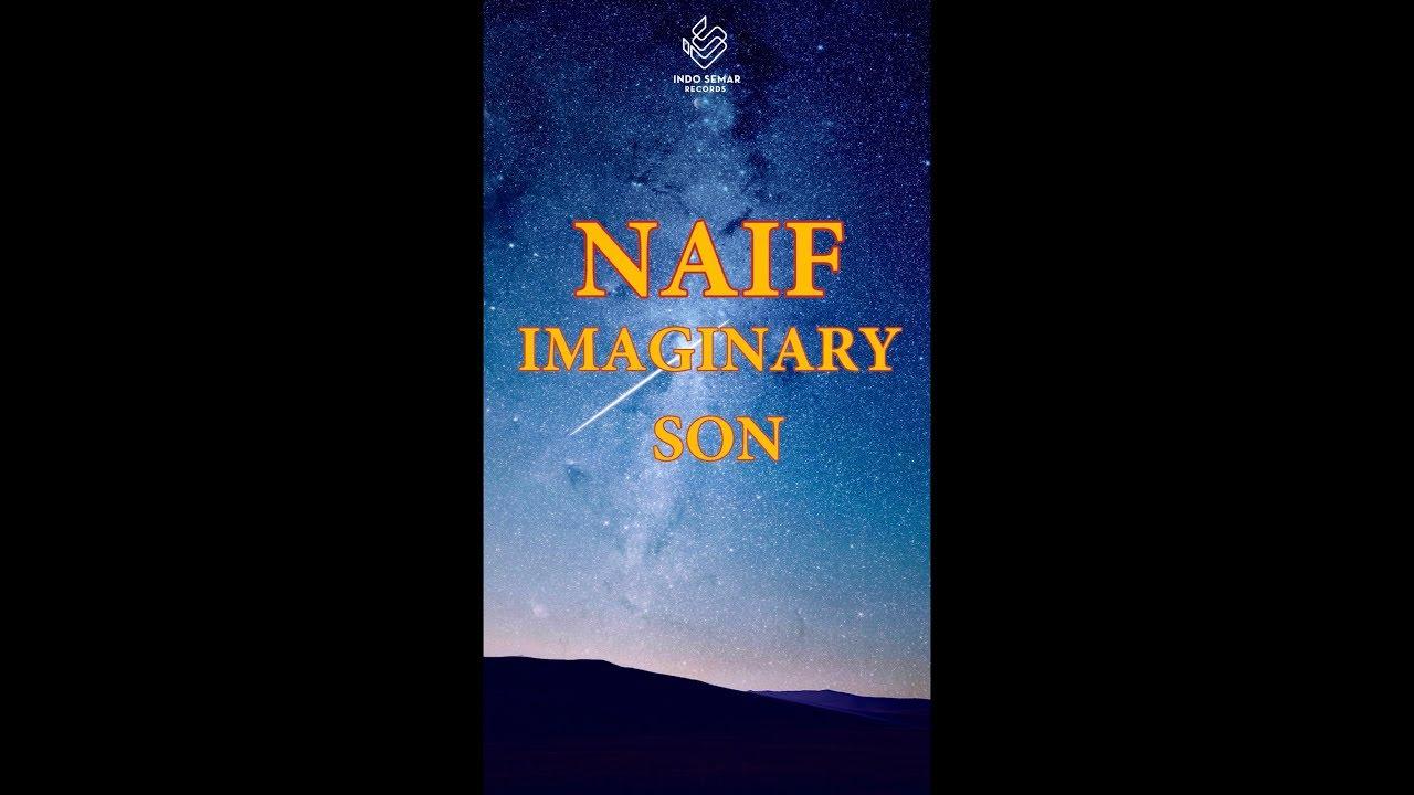 Naif - Imaginary Son
