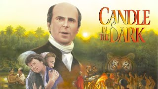 A Candle in the Dark: The Story of William Carey (1998) | Full Movie | Richard Attlee | Tony Tew
