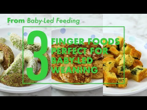 3 Finger Food Recipes Perfect for Baby-Led Weaning | Parents