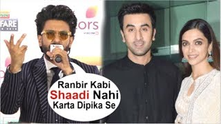 Ranveer Singh REACTION On Ranbir Kapoor Not MARRYING Deepika Padukone Even After DATING For 5 Years