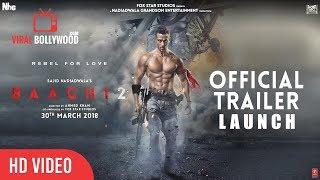 Baaghi 2 Official Trailer Launch   Tiger Shroff   Disha Patani   FoxStarHindi