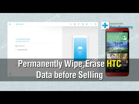 How to Permanently Wipe & Erase HTC Data before Selling (HTC Android 7.x Included)