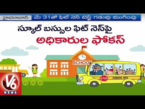 RTA Department Focus On School Bus Fitness | Schools To Re Open From June 13 | V6 News