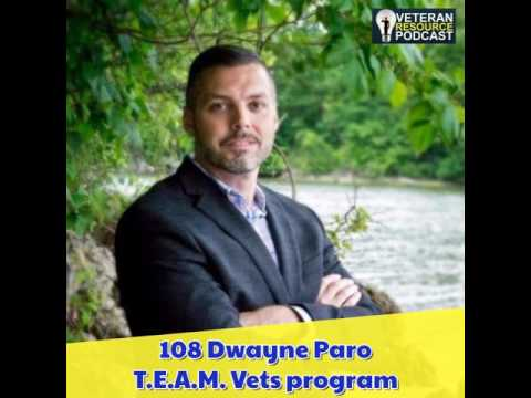 108 Dwayne Paro - T.E.A.M. Vets program