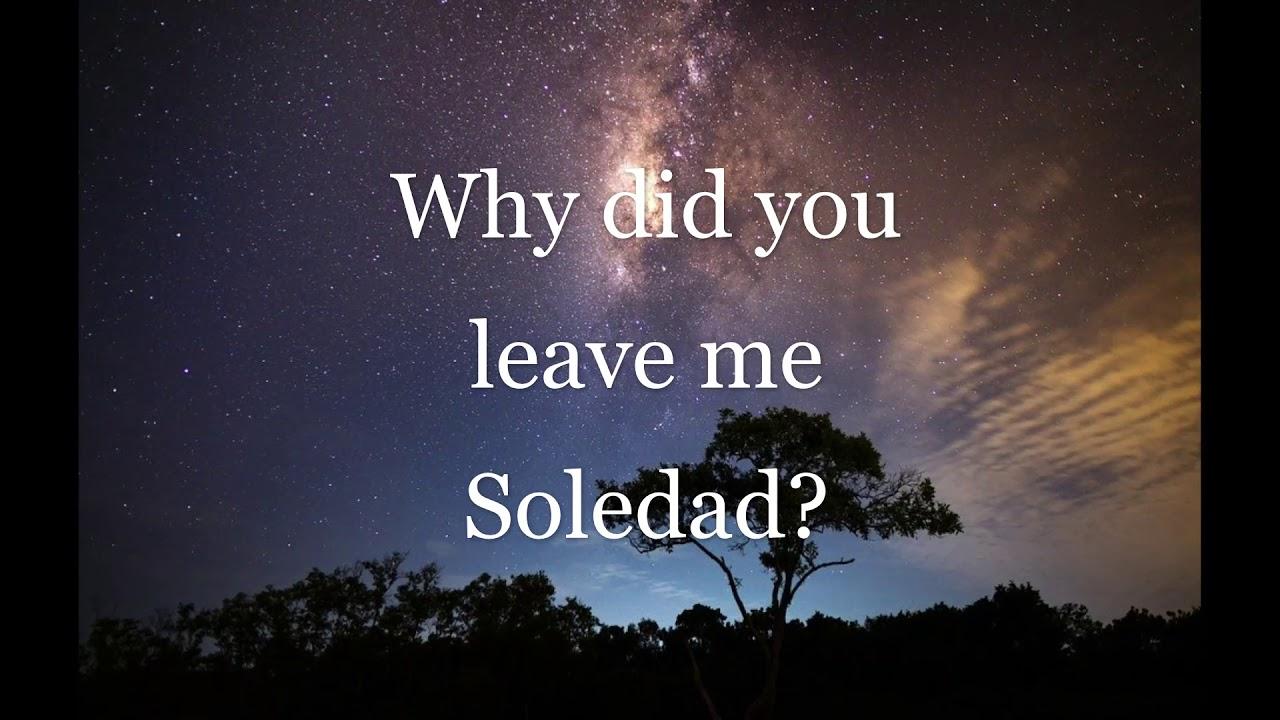 Lagu Soledad lirik Westlife