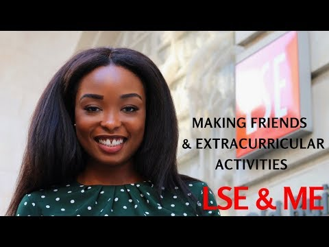 LSE & ME | Making Friends & Extra Curricular Activities : PfAL, LSE Africa Summit | PART 2
