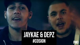 P110 - Jaykae & Depz #CoSign