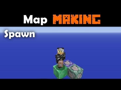 Advanced Map Making Tutorials Part 1 - Spawn Setup