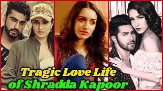 Tragic Love Life of Shraddha Kapoor