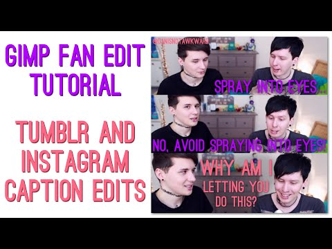How To Make Caption Fan Edits For Tumblr & Instagram - GIMP Tutorial
