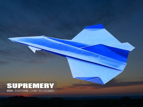 How to make a Paper Airplane -  FASTEST PAPER PLANE in 2017 | Supremery