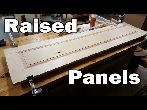 Making Raised Panel - Step by Step