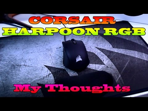 Corsair Harpoon RGB Gaming Mouse Overview My Thoughts