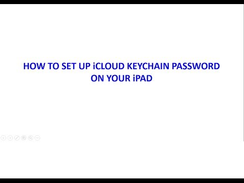 HOW TO SET UP iCLOUD KEYCHAIN PASSWORD ON YOUR iPAD