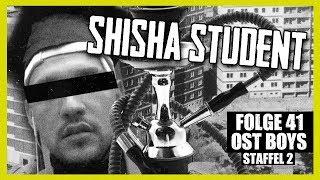 SHISHA STUDENT 4K | 41. FOLGE | STAFFEL 2 | OST BOYS