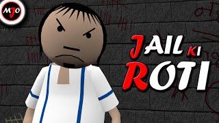 MAKE JOKE OF ||MJO|| - JAIL KI ROTI
