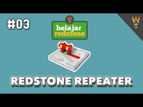 Belajar Redstone #3 : REDSTONE REPEATER & REPEATER CLOCK