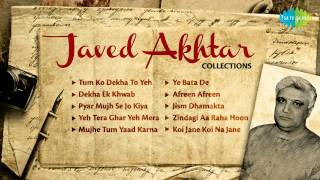 Best of Javed Akhtar | Collection of  Best Bollywood Songs | Tum Ko Dekha To Yeh Khayal Aaya