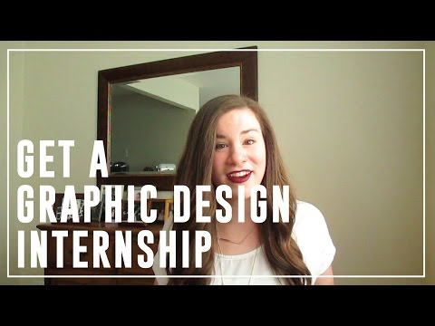 How To Get A Graphic Design Internship