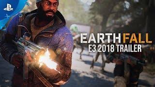 Earthfall – E3 2018 Trailer | PS4