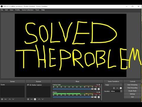 OBS Black Screen Problem Solved