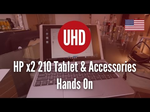 HP x2 210 Tablet & Accessories Hands On [4K UHD]